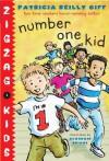 Number One Kid (Zigzag Kids) - Patricia Reilly Giff, Alasdair Bright