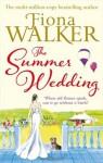 The Summer Wedding - Fiona Walker