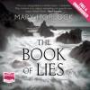 The Book of Lies - Mary Horlock, Matt Bates, Emerald O'Hanrahan, Whole Story Audiobooks