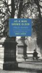 As a Man Grows Older - Italo Svevo, James Lasdun