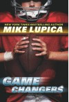 Game Changers: Book 1 - Mike Lupica