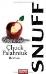Snuff Roman - Chuck Palahniuk, Werner Schmitz