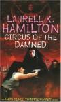 Circus of the Damned (Anita Blake Vampire Hunter, #3) - Laurell K. Hamilton