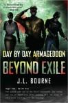 Beyond Exile (Day by Day Armageddon,# 2) - J.L. Bourne