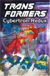 Transformers, Vol. 3: Cybertron Redux - Bob Budiansky, Graham Nolan, Don Perlin