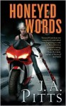 Honeyed Words - J.A. Pitts