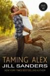 Taming Alex - Jill Sanders