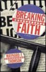 Breaking Faith: Featuring Nason Nichols, P.I. - Maynard F. Thomson
