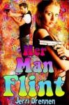 Her Man Flint - Jerri Drennen