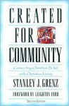 Created for Community: Connecting Christian Belief with Christian Living - Stanley J. Grenz