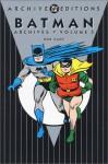 Batman Archives, Vol. 5 - Bill Finger, Bob Kane, Don Cameron, Dick Sprang, Jack Burnley, Win Mortimer, Alvin Schwartz