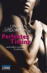 Perfektes Timing: und andere erotische Erzählungen (German Edition) - Lindsay Gordon
