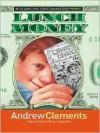 The Literacy Bridge - Large Print - Lunch Money (The Literacy Bridge - Large Print) - Andrew Clements, Brian Selznick