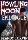 Howling Moon: Epilogue - Brandy Corvin