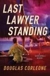 Last Lawyer Standing - Douglas Corleone