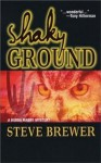 Shaky Ground (The Bubba Mabry mysteries) - Steve Brewer