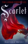 Scarlet (Lunar Chronicles, #2) - Marissa Meyer