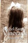 Rachel Sarai's Vineyard - Deborah Rey