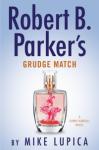 Robert B. Parker's Grudge Match - Mike Lupica