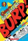 Ripley's Shout Outs #4: Burp! - Ripley Entertainment Inc., Ripley Entertainment Inc.
