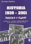 Historia 1939-2001 Polska i świat - Andrzej Garlicki
