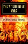 The Witchfinder Wars (Volume 1) - K. G. McAbee, Cynthia D. Witherspoon