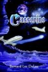 Casserine - Bernard Lee DeLeo