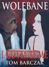 Wolfbane - I gotta be me - Tom Barczak