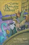 The Curse of the Romany Wolves - S. Jones Rogan, Christian Slade