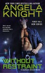 Without Restraint (Southern Shields) - Angela Knight