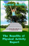How to Benefit from Physical Activity- Report - Martha Johnson