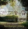 Northanger Abbey - Jane Austen, Eva Mattes, Ursula Grawe, Christian Grawe