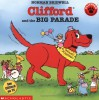 Clifford and the Big Parade - Norman Bridwell