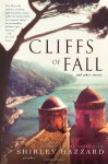 Cliffs of Fall and Other Stories - Shirley Hazzard