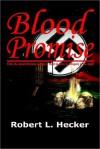 Blood Promise - Robert L. Hecker