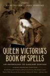 Queen Victoria's Book of Spells - Ellen Datlow, Terri Windling