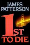 1st to Die (Women's Murder Club #1) - James Patterson