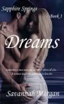 Dreams (Sapphire Springs) - Savannah Morgan