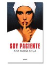 Soy Paciente - Ana María Shua