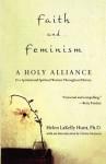 Faith and Feminism: A Holy Alliance - Helen LaKelly Hunt, Betty Friedan, Gloria Steinem