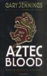 Aztec Blood - Gary Jennings