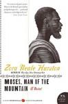 Moses, Man of the Mountain - Zora Neale Hurston