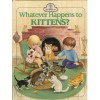 Whatever Happens To Kittens - Bill Hall