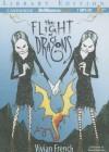 The Flight of Dragons - Vivian French, Renée Raudman