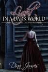 Light In a Dark World - Dina James