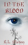 In The Blood (The Witchbreed Series Book 1) - R.L. Martinez