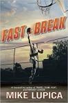 Fast Break - Mike Lupica