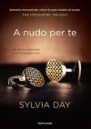 A nudo per te: 1 (Omnibus) (Italian Edition) - Sylvia Day, S. Zucca