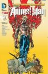 Animal Man 1 - Jeff Lemire, Travel Foreman, Steve Pugh, John Paul Leon
