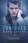 Tortured - Kate Givans